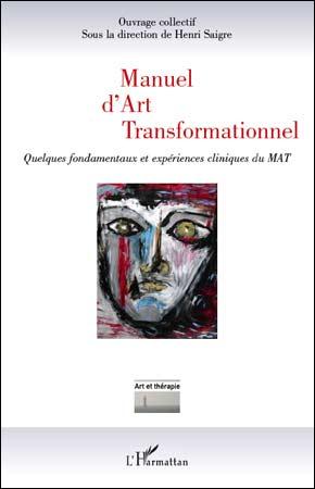 Manuel d'art transformationnel